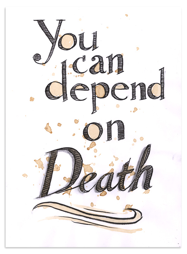 Notes of today's meeting #35 - You can depend on Death